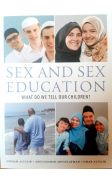 Sex and Sex Education: What Do We Tell Our Children?