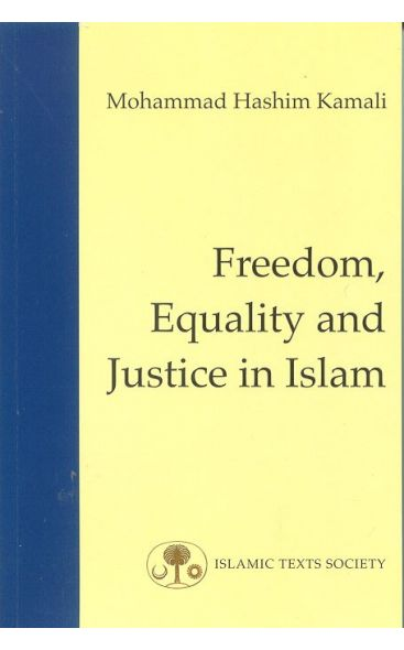 Freedom, Equality and Justice in Islam