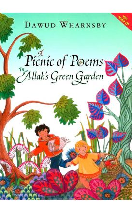A Picnic of Poems: In Allah's Green Garden (Hardback) +CD