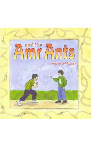 Amr & the Ants