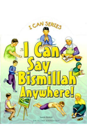 I Can Say Bismillah Anywhere