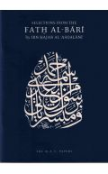 Selections From The Fath Al-Bari: Ibn Hajar al-Asqalani /Bukhari
