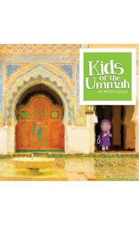 Kids of the Ummah (Preschool) Peter Gould