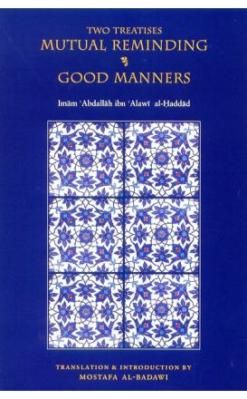 Two Treatises : Mutual Reminding and Good Manners