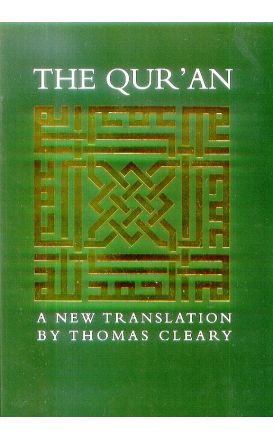 The Qur'an: A New Translation (Dr. Thomas Cleary)