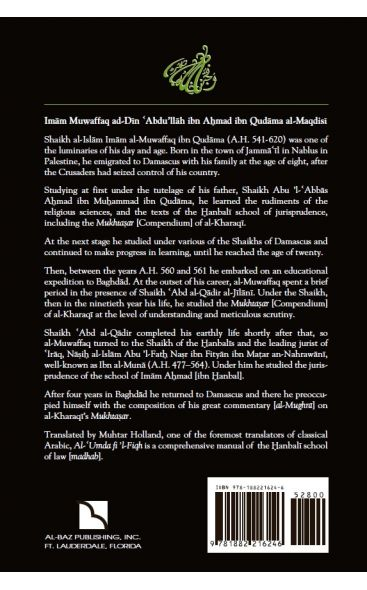 The Mainstay Concerning Jurisprudence A Handbook of Hanbali Fiqh (Al 'Umda fi 'l Fiqh)
