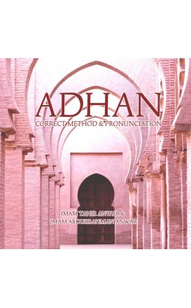 Adhan - Correct Method and Pronunciation