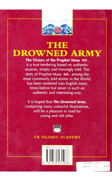 The Drowned Army: The Victory of Prophet Musa (Moses)