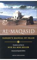 Al-Maqasid: Imam Nawawi's Manual of Islam - Revised and Expanded Edition