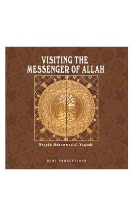 Visiting The Messenger of Allah 2 CD Set