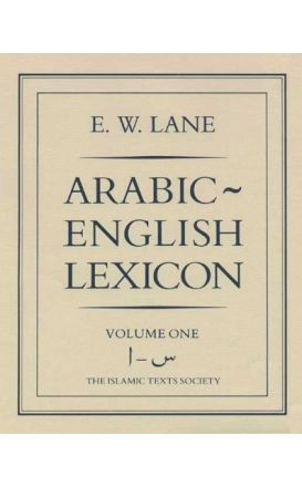 Arabic-English Lexicon (2 Volumes Set - E. W. LANE)