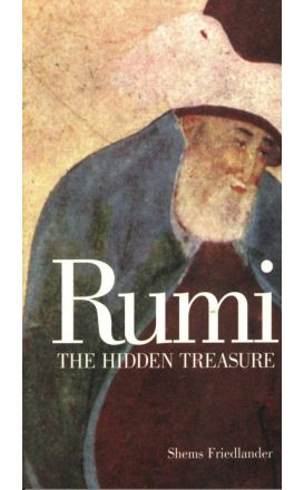Rumi: The Hidden Treasure
