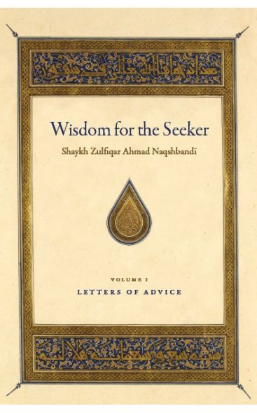 Wisdom for the Seeker: Letters of Advice