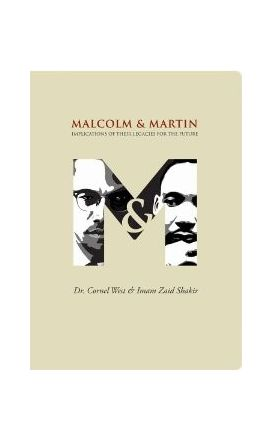 Malcolm and Martin