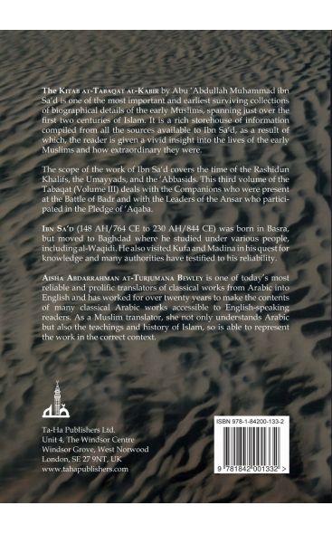 Kitab At-Tabaqat Al-Kabir Volume III: The Companions of Badr