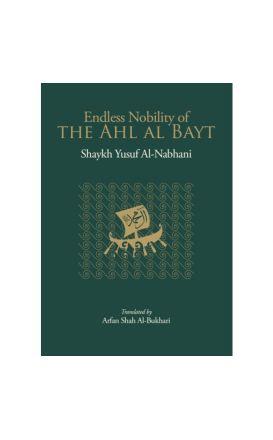 Endless Nobility of the Ahl Al-Bayt