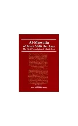 Al-Muwatta of Imam Malik Ibn Anas English Aisha Bewley
