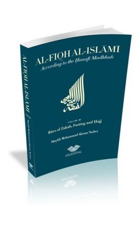 Al-Fiqh Al-Islami Vol 2: Shaykh M Akram Nadwi, Hanafi Fiqh