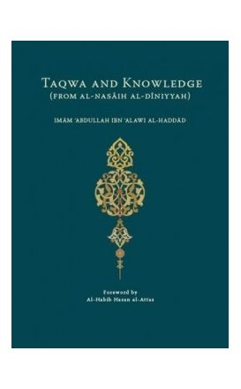 Taqwa and Knowledge (From al-Nasaih al-Diniyyah)
