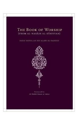 The Book of Worship (From al-Nasaih al-Diniyyah)