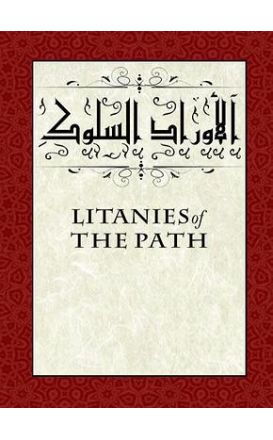 Litanies of the Path