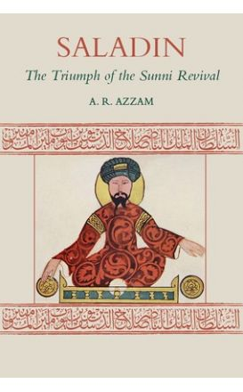 Saladin : The Triumph of the Sunni Revival
