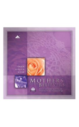 Mothers of the Believers 11 CD Set