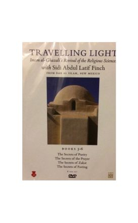 Travelling Light: Books 03-06 Al-Ghazali's Revival of the : Religious Sciences with Sidi Abdul Latif Finch