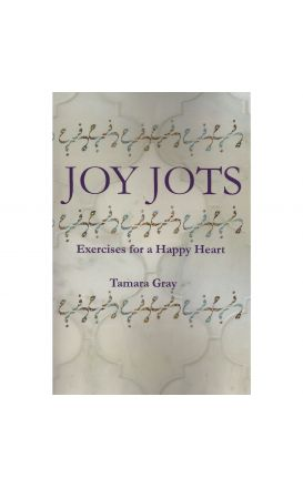 Joy Jots: Exercises for a Happy Heart