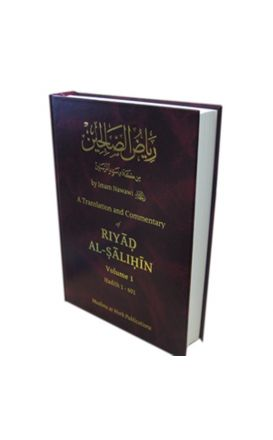 Riyad al-Salihin [English Commentary] Volume 1
