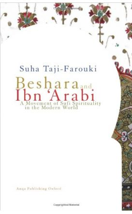 Beshara and Ibn 'Arabi: A Movement of Sufi Spirituality in the Modern World