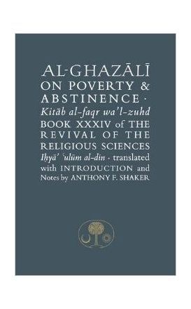 Al-Ghazali on Poverty and Abstinence