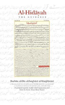 Al-Hidayah: A Classical Manual of Hanafi Law VOLUME 2