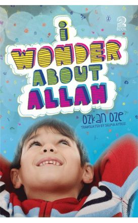 I Wonder About Allah (Book Two)