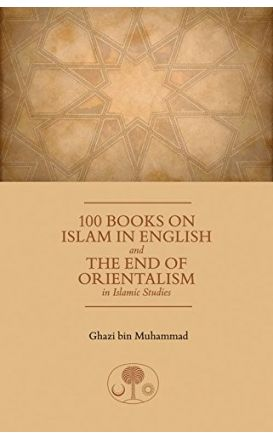 100 Books on Islam in English and the End of Orientalism