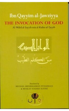 The Invocation of God - Ibn Qayyim al-Jawziyya