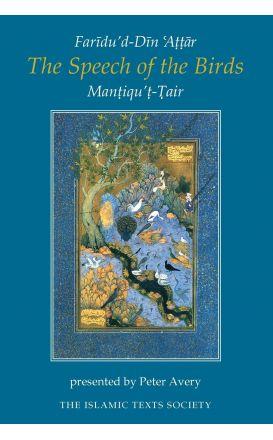 The Speech of the Birds: Mantiqu't-Tair