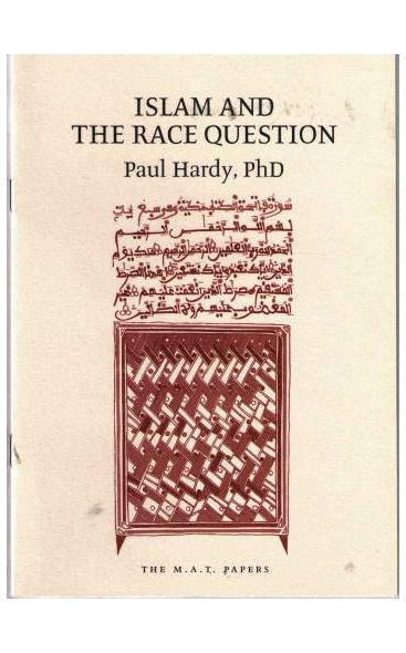 Islam and the Race Question : Paul Hardy PHD