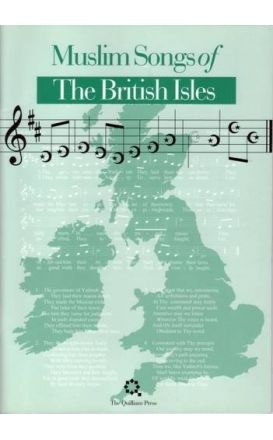 Muslim Songs of the British Isles: Arranged for School