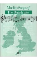 Muslim Songs of the British Isles: Arranged for School