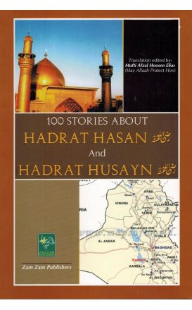 Hundred Stories about Hadrat Hasan and Husayn