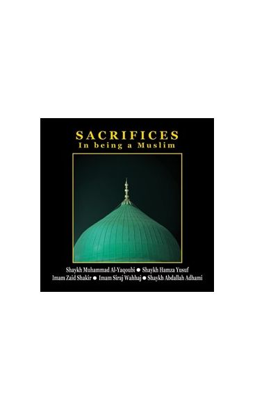 Sacrifices in Being a Muslim- CD set