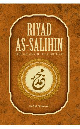 Riyad as-Salihin The Gardens Of The Righteous