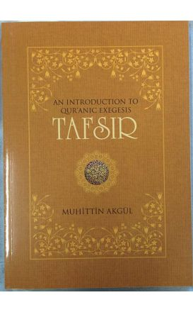 An Introduction to Quranic Exegesis Tafsir