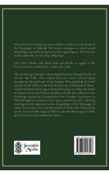 Jewels of the Ahlul Bayt Vol 1 : The Virtues of Ali ibn Abi Talib (RA)