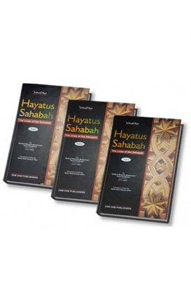 Hayatus Sahaba (The Lives of the Companions of the Prophet) : 3 volume complete set