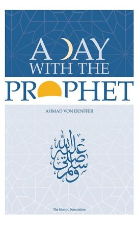 A Day with the Prophet (Revised Edition)