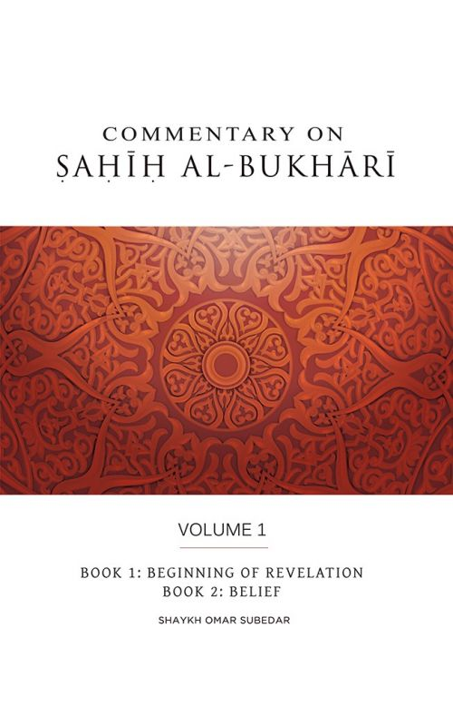 Commentaries On The Times: Beautiful Compilation Of Hadith With Sahih Al Bukhari Volume 1