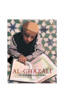 Imam al-Ghazali The Book of Belief for Children