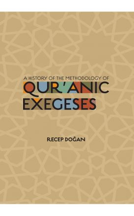 A History of the Methodology of Quranic Exegeses